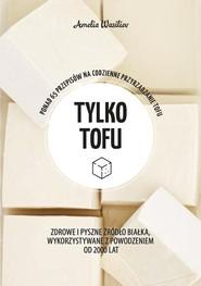 okładka Tylko tofu, Książka   Amelia Wasiliev
