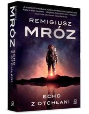 okładka Echo z otchłani, Książka | Remigiusz Mróz