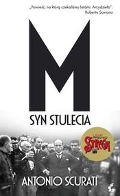 okładka M Syn stulecia, Książka | Scurati Antonio