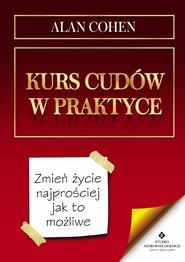 okładka Kurs cudów w praktyce, Książka | Cohen Alan