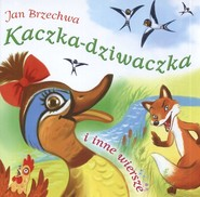 okładka Kaczka-dziwaczka i inne wiersze, Książka | Jan Brzechwa