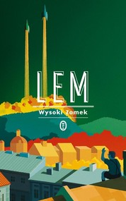 okładka Wysoki Zamek, Książka   Stanisław Lem