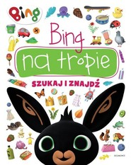 okładka Bing na tropie Szukaj i znajdź, Książka   null null