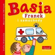okładka Basia Franek i samochody, Książka | Zofia Stanecka