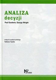 okładka Analiza Decyzji, Książka   Paul Goodwin, George Wright