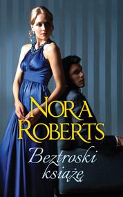 okładka Beztroski książę, Książka | Nora Roberts