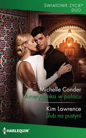 okładka Amerykanka w pałacu, Książka   Michelle Conder