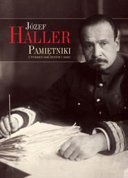 okładka Pamiętniki z wyborem dokumentów i zdjęć, Książka | Haller Józef