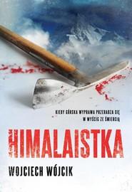 okładka Himalaistka, Książka | Wojciech Wójcik