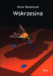 okładka Wskrzesina, Książka | Boratczuk Artur