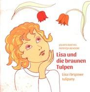 okładka Lisa i brązowe tulipany Lisa ind die brauen Tulpen, Książka   Barthel Jolanta