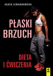 okładka Płaski brzuch Dieta i ćwiczenia, Książka | Agata Lewandowska