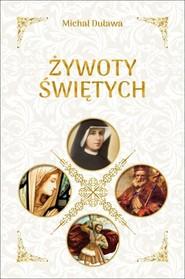 okładka Żywoty świętych, Książka | Duława Michał