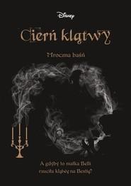 okładka Cierń klątwy Mroczna baśń, Książka | Liz Braswell