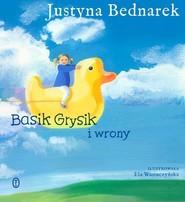 okładka Basik Grysik i wrony, Książka | Justyna Bednarek