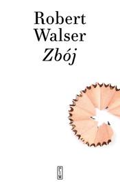 okładka Zbój, Książka   Walser Robert