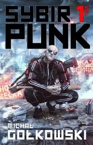 okładka SybirPunk Vol 1, Książka | Michał Gołkowski