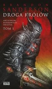 okładka Archiwum Burzowego Światła Tom 1 Droga królów, Książka | Brandon Sanderson
