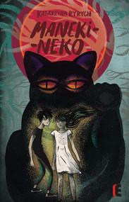 okładka Maneki-neko, Książka | Katarzyna  Ryrych