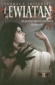 okładka Upadli Tom 2 Lewiatan, Książka   Thomas E. Sniegoski