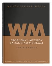 okładka Współczesne media Tom 1: Problemy i metody badań nad mediami, Książka  
