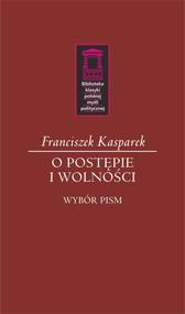 okładka O postępie i wolności, Książka | Kasparek Franciszek
