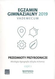 okładka Egzamin gimnazjalny 2019 Vademecum Przedmioty przyrodnicze Część 2, Książka |