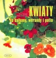 okładka Kwiaty na balkony, werandy i patia, Książka | Tessa Evelegh, Debbie Patterson