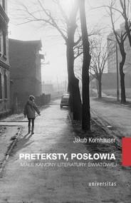 okładka Preteksty posłowia Małe kanony literatury światowej, Książka | Kornhauser Jakub
