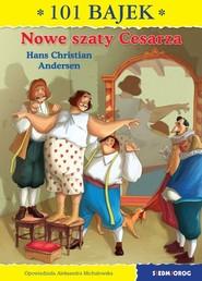 okładka Nowe szaty Cesarza, Książka   Christian Andersen Hans