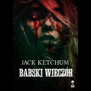 okładka Babski Wieczór, Książka | Ketchum Jack
