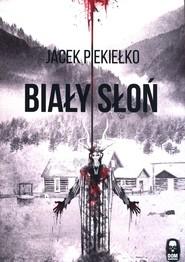okładka Biały słoń, Książka | Jacek Piekiełko