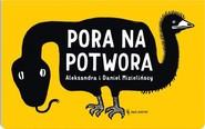 okładka Pora na potwora, Książka | Aleksandra Mizielinska, Daniel Mizieliński