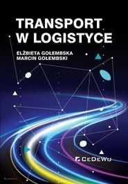 okładka Transport w logistyce, Książka | Elżbieta  Gołembska, Marcin  Gołembski