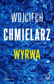 okładka Wyrwa, Książka | Wojciech Chmielarz