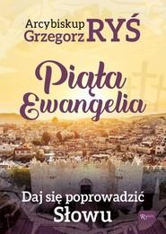 okładka Piąta Ewangelia Daj się poprowadzić słowu, Książka | Ryś Grzegorz