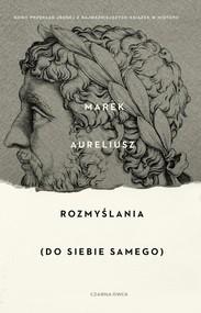 okładka Rozmyślania Do siebie samego, Książka | Marek Aureliusz