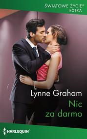 okładka Nic za darmo, Książka | Lynne Graham
