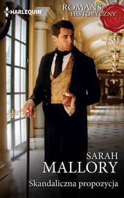 okładka Skandaliczna propozycja, Książka | Sarah Mallory