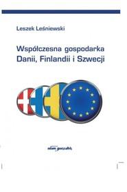 okładka Współczesna gospodarka Danii, Finlandii i Szwecji, Książka   Leśniewski Leszek