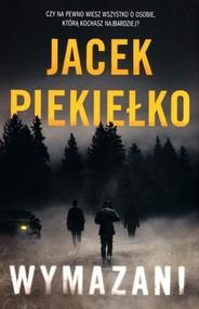 okładka Wymazani, Książka   Jacek Piekiełko