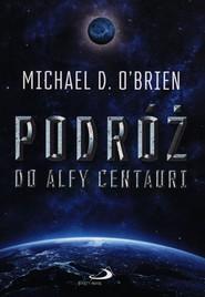 okładka Podróż do Alfy Centauri, Książka   Obrien Michael
