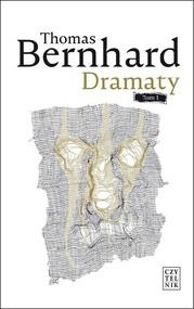 okładka Dramaty Tom 1, Książka | Thomas Bernhard