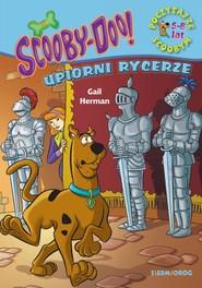 okładka ScoobyDoo! Upiorni rycerze Poczytaj ze Scoobym, Książka   Gail Herman
