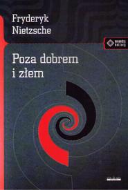 okładka Poza dobrem i złem, Książka | Fryderyk Nietzsche