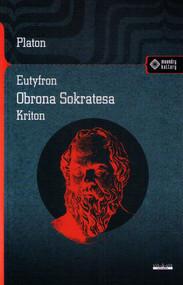 okładka Eutyfron Obrona Sokratesa Kriton, Książka | Platon