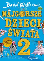 okładka Najgorsze dzieci świata 2, Książka | David  Walliams