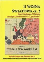 okładka II Woja Światowa cz.2 Pearl Habor po 78 latach, strategie kolaborantów i patriotów, Książka   Praca Zbiorowa