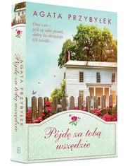 okładka Pójdę za tobą wszędzie, Książka | Agata Przybyłek