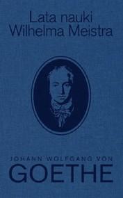 okładka Lata nauki Wilhelma Meistra, Książka | Johann Wolfgang von Goethe